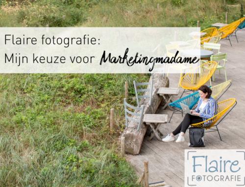 Flaire Fotografie: Mijn keuze voor Marketingmadame